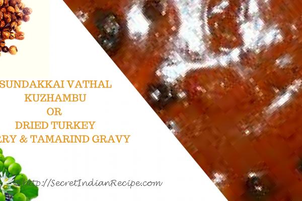Traditional Sundakkai Vathal Kuzhambu || Dried Turkey Berry Gravy ||,  வத்தக் குழம்பு